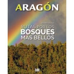 ARAGON – RUTAS POR LOS BOSQUES MAS BELLOS