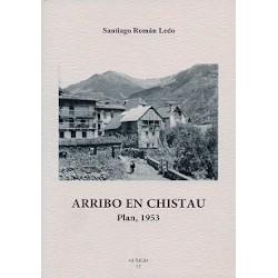 Arribo en Chistau. Plan 1953