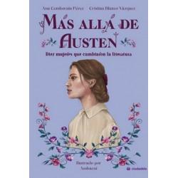 Más allá de Austen. Diez mujeres que cambiaron la literatrura