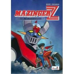 Mazinger Z. Guía del coleccionista. MARC ESCARRA
