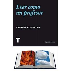 Leer como un profesor de thomas foster