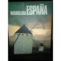 MARAVILLOSA ESPAÑA. UNA...