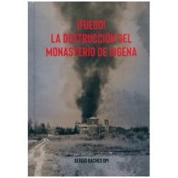 Fuego! La destrucción del monasterio de Sigena