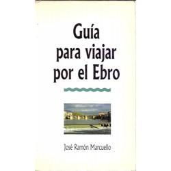 Guía para viajar por el Ebro