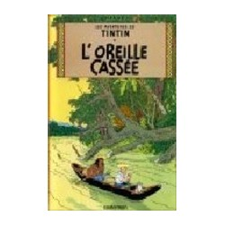 Tintin L' Oreille Cassée...