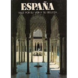 España viaje por su vida y...